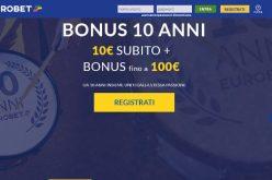 Bonus 10 anni Eurobet: scopriamo come ottenerlo
