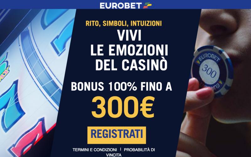 Eurobet Casinò: Bonus 300€