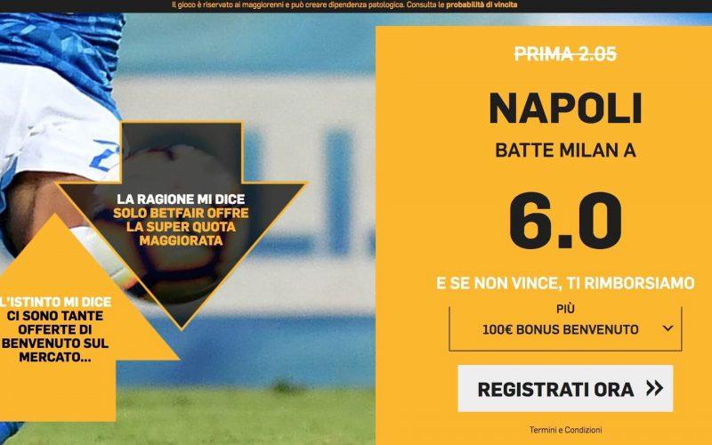 Quota maggiorata Milan-Napoli Coppa Italia: Scopri Come Usufruirne