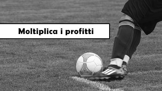 Moltiplica i profitti