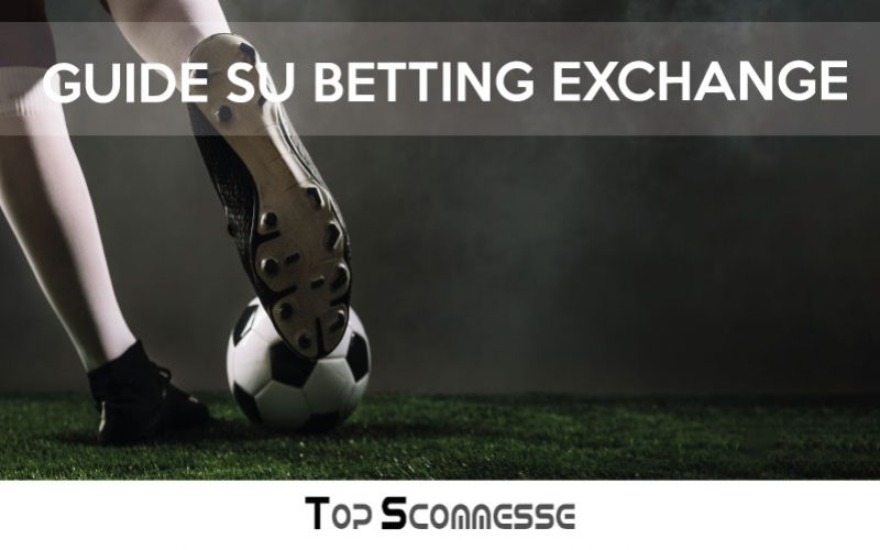 Betting Exchange: come funziona?
