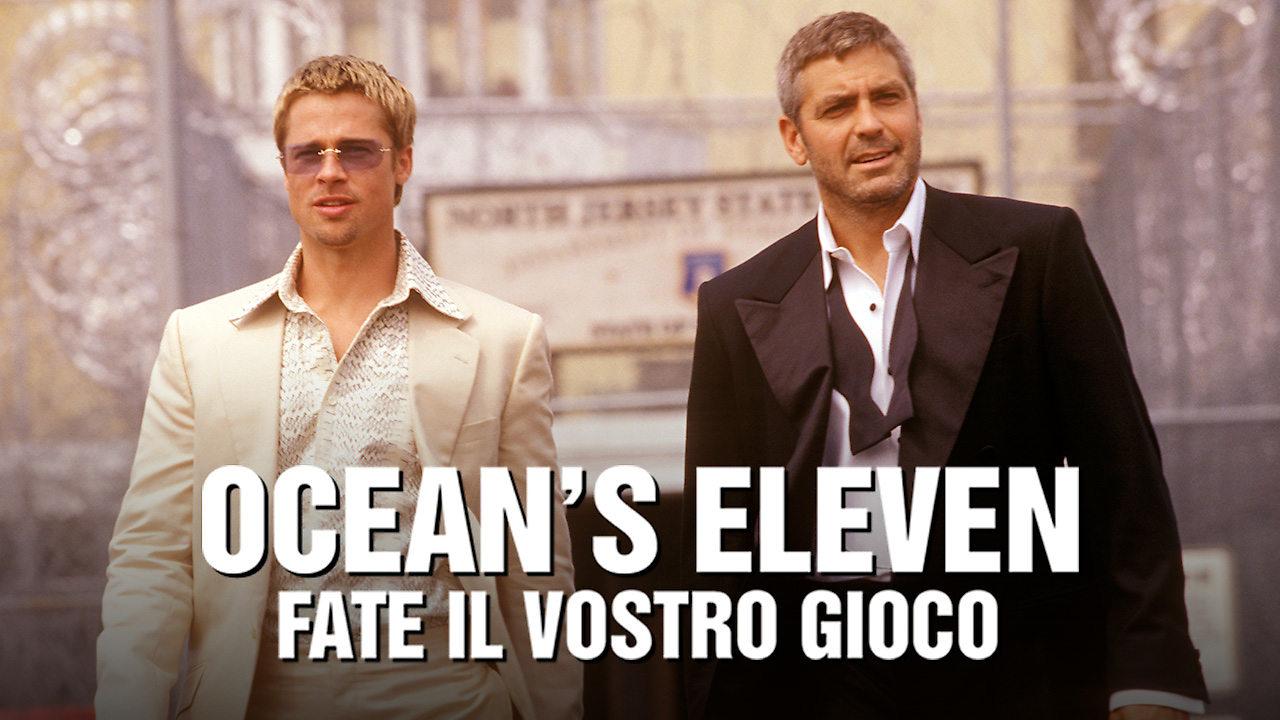 Ocean's Eleven - Fate il vostro gioco film