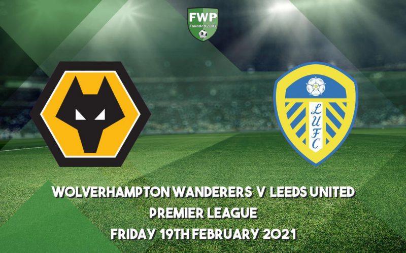 Wolverhampton-Leeds – Premier League: quote, pronostico e probabili formazioni (19/02/2021)