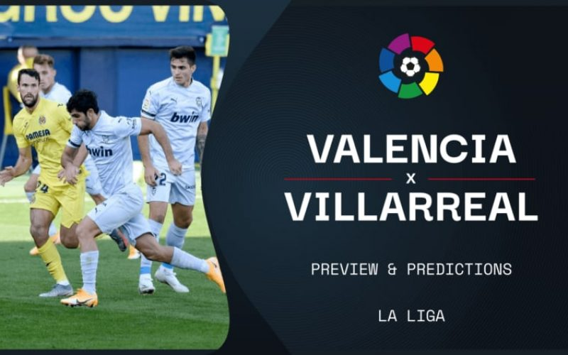Valencia-Villarreal, Liga: pronostico, probabili formazioni e quote (05/03/2021)
