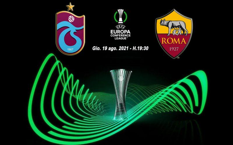 Conference League, Trabzonspor-Roma: pronostico, probabili formazioni e quote (19/08/2021)
