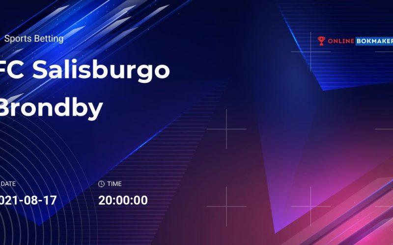 Champions League, Salisburgo-Brondby: pronostico, probabili formazioni e quote (17/08/2021)